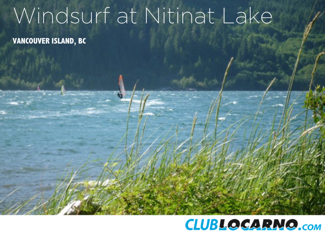 ClubLocarno Member Windsurifng on Nitinat Lake